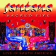 Santana Sacred Fire: Santana Live In South America