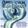 Hasse & Tage Öppen Kanal - eller stängd?