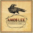 Amos Lee Mission Bell