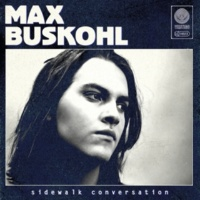 Max Buskohl Can't Get A Minute