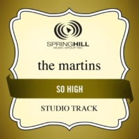 The Martins So High (High Key Performance Track Without Background Vocals)