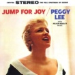 Peggy Lee Jump For Joy