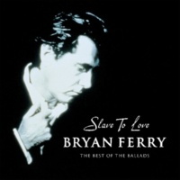 Bryan Ferry Slave To Love