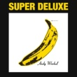 The Velvet Underground ヴェルヴェット・アンダーグラウンド&ニコ(45周年記念 スーパー・デラックス・エディション) [Super Deluxe Edition]