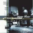 Pat Martino Stone Blue