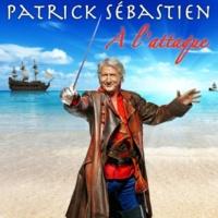 Patrick Sébastien A L'Attaque