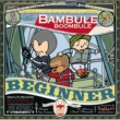 Absolute Beginner Bambule Remixed