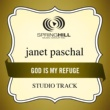 Janet Paschal God Is My Refuge (Studio Track)