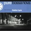 Carlos Lyra ボサ・ノヴァ