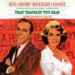 Bing Crosby That Travelin' Two-Beat