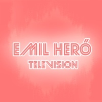 Emil Heró/Hedvig Television (feat.Hedvig)