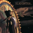 Slaughter Fly To The Angels (2003 Digital Remaster)