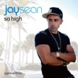 Jay Sean So High