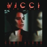 Vicci Martinez Come Along [EP]