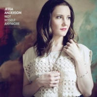 Jessa Anderson Not Myself Anymore