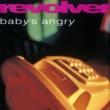 Revolver Baby's Angry (+ Bonus Tracks)