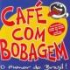 Cafe Com Bobagem Funk Do Mijao