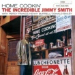 Jimmy Smith Home Cookin' (The Rudy Van Gelder Edition)