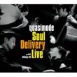 quasimode Soul Delivery Live -Shibuya AX-