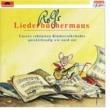 Rolf Zuckowski und seine Freunde Rolfs Liederbüchermaus