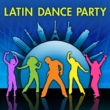 Various Artists Latin Dance Party
