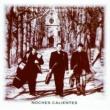 Rosenberg Trio Noches Calientes