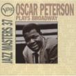 オスカー・ピーターソン Plays Broadway / Jazz Masters 37