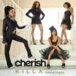 Cherish featuring Yung Joc Killa