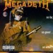 Megadeth So Far, So Good...So What!