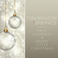 Toni Braxton/ベイビーフェイス Have Yourself A Merry Little Christmas