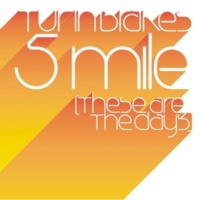 Turin Brakes 5 Mile (These Are The Days)