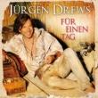 Jürgen Drews Für einen Tag [Schlager Radio Mix]