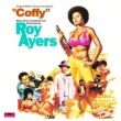 "Roy Ayers/Dee Dee Bridgewater/Wayne Garfield Coffy Is The Color (feat.Dee Dee Bridgewater/Wayne Garfield) [From The ""Coffy"" Soundtrack]"