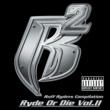 Ruff Ryders ライド・オア・ダイ VOL.2
