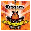 The Fevers Os Reis Do Baile