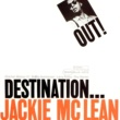 Jackie McLean Destination Out (The Rudy Van Gelder Edition)