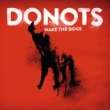 Donots Wake The Dogs [Japanese Version]