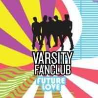 Varsity Fanclub Future Love (Jim Jonsin Remix) (Radio Edit)