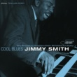 Jimmy Smith Cool Blues (The Rudy Van Gelder Edition)