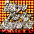 STUDIO APARTMENT Tokyo Party Masters!!