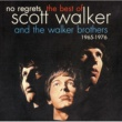 ウォーカー・ブラザーズ/スコット・ウォーカー No Regrets - The Best Of Scott Walker & The Walker Brothers 1965 - 1976