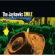 The Jayhawks Smile