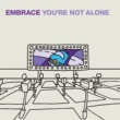 Embrace You're Not Alone