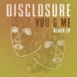 Disclosure You & Me (feat.Eliza Doolittle) [Remix EP]