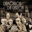 Demonios Da Garoa A Voz Do Morro