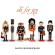 David Crowder*Band Oh For Joy