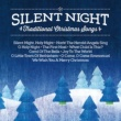 Various Artists Silent Night Traditional Christmas Songs [Silent Night: Traditional Christmas Songs]