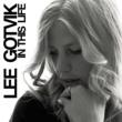 Lee Gotvik In This Life