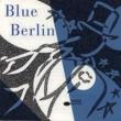 Various Artists Blue Berlin