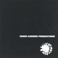 Union Carbide Productions Another Rock'n'Roll Statement [Remastered 2013]